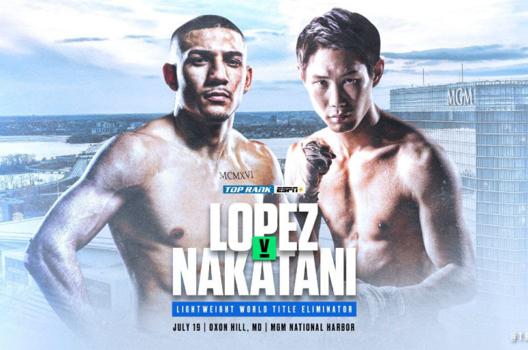 Maryland Takeover: Teofimo Lopez to face Masayoshi Nakatani July 19 in Lightweight World Title Eliminator at MGM National Harbor